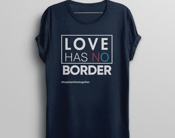 Immigration March Shirt, Immigrant tshirt, Families Belong Together Love Has No Border t-shirt, child immigrant migrant children protest tee