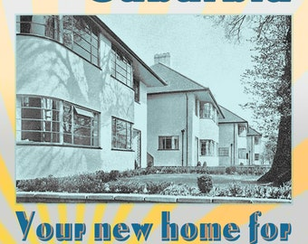 1934 Come & Live in Suburbia A4 mounted photo print