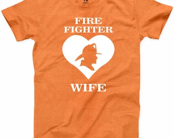 Firefighter Wife T Shirt First Responder Wifey Local Hero Fire Department Tee