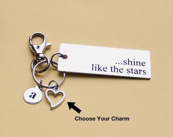 Personalized Motivational Key Chain Shine Like The Stars Stainless Steel Customized with Your Charm & Initial - K549