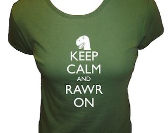 Womens Dinosaur Shirt - Keep Calm and Rawr On Shirt - Organic - 4 Colors Available - Womens Organic Bamboo and Cotton Shirt - Gift Friendly