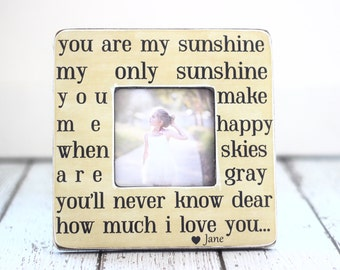 You are My Sunshine Picture Frame Personalized Gift Family Baby Daughter Anniversary Engagement Wedding