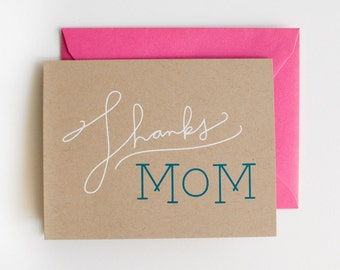 DISCONTINUED - Thanks Mom - Blank Card - Mother's Day - screen printed - hot pink - modern - thanks - thank you - calligraphy - neon