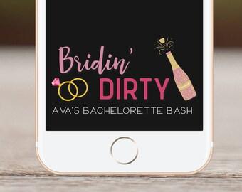 Bachelorette Party Filter, Snapchat Filter, Bachelorette Party, Bridin Dirty, Geofilter, Last Fling Before The Ring, Bachelorette Bash