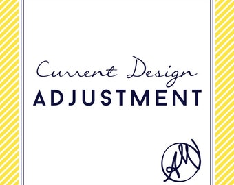 Current Design Adjustment Fee