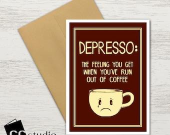 Depresso Birthday Card Coffee Lover Greeting BFF Best Friends