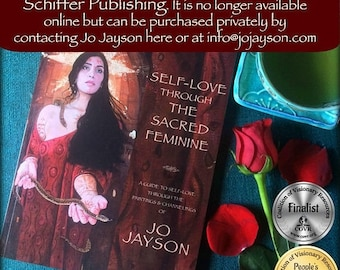 Self-Love Through the Sacred Feminine - A Guide to Self-Love through the Paintings & Channelings of Jo Jayson - please contact me privately