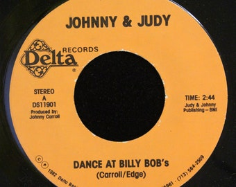Johnny & Judy Dance At Billy Bob's 45 RPM Delta Records DS11902