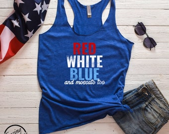 Funny Red White Blue and Moscato Too Fourth of July Women's Racerback Tank