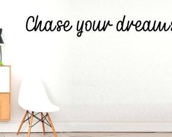 Chase your dreams! - Workout Children Smile Live Life Family Wall stickers, Inspirational quote wall decal wall decor vinyl stickers Art