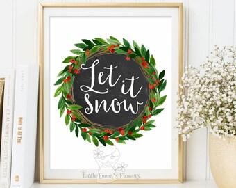 Let it snow Print, Christmas wall art, Holiday print, instant download, Holiday Art Decor, Christmas wall decor, quote print wall art 3-48