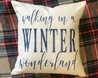 Walking In A Winter Wonderland | Christmas Pillow Cover | Farmhouse Pillow | Multiple Sizes Available | Custom Pillow Cover | Made To Order