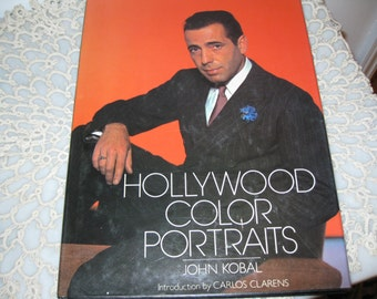 1981 HOLLYWOOD COLOR PORTRAITS Hardcover 157 Pages By John Kobal First Edition