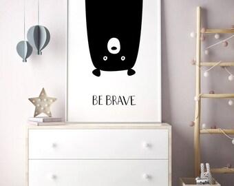 Large Nursery Prints, Bear Print, Nursery Printables, Large Nursery Art, Be Brave Printable, Bear Nursery Decor, Be Brave Wall Art
