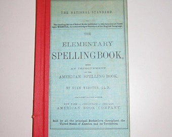 Vintage Elementary Spelling Book by Noah Webster, LL.D. Revised Edition