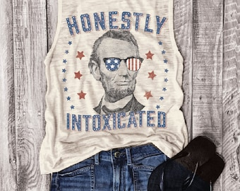 Honestly Intoxicated... Muscle Tee in Natural Slub, Funny Shirt, Muscle Tank, Fourth Of July, July 4th, Independence, USA, Patriotic