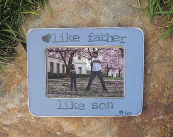 Fathers day picture frame gift Like father like son Personalized picture frame for Dad daughter son kids Custom frame from wife for husband