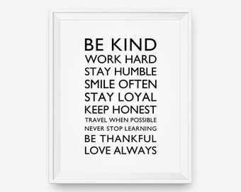 SALE Be Kind, Work Hard, Stay Humble.... Typography Poster  Inspirational Print, Motivational Wall Art - Instant Download