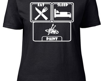 Eat. Sleep. Paint. Ladies semi-fitted t-shirt.
