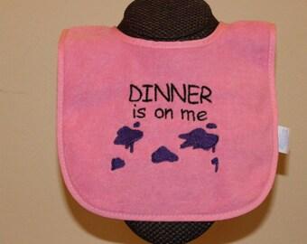 Dinner is on Me Bib for Boys or Girls