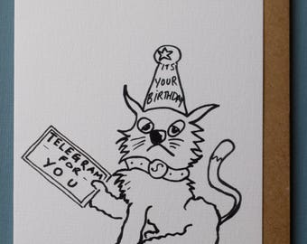 TELEGRAM FROM the QUEEN- -Greetings Card-- Animal card-funny -Happy Birthday-Cat