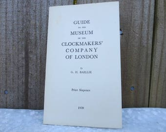 Old Antique Clock Making Book, History of Clock Making, Made in London Clock Making Book, Vintage Book, Reference Book History of Clocks