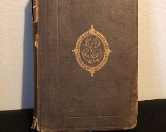 Life and Voyages of Christopher Columbus Volume III, Antique Book 1873, Rare Books