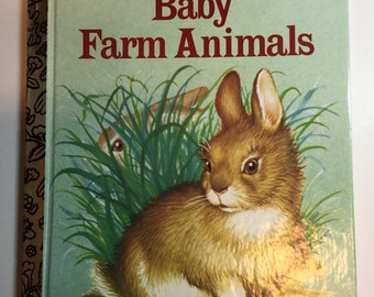 Baby Farm Animals, a Little Golden Book, copyright renewed 1981