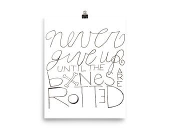Never Give Up Wall Art Print