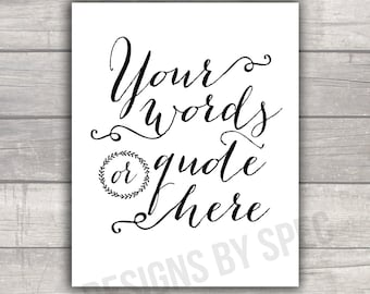 Custom Quote Print - Typography Modern - Scripty - FREE SHIPPING!
