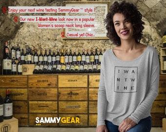I-Want-Wine Women's Scoop Neck Long Sleeve Tee by SammyGear™