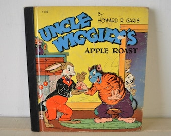 1940s antique childrens book--Uncle Wiggilys Apple Roast by Howard R. Garis