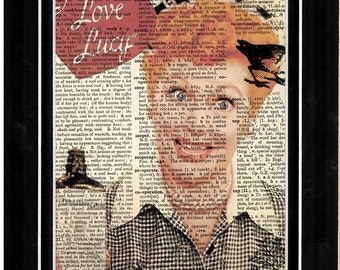 334 I love lucy/ Lucille  Ball/ vintage dictionary art print