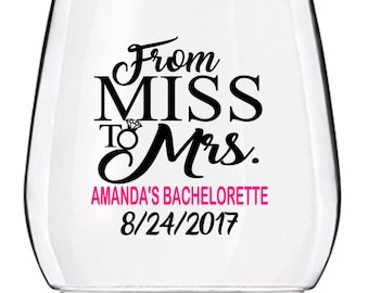 Bachelorette Party Wine Glass Cups, From Miss to Mrs Wedding Wine Glass Cup, Personalized Bachelorette Wine Glass Cup