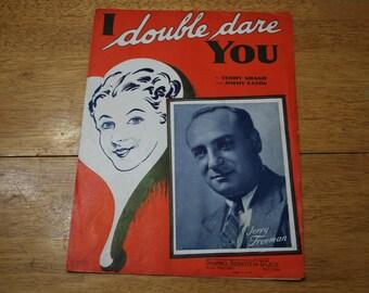 1937 - RKO Radio City Music Hall - I Double Dare You Jerry Freeman Version Sheet Music - Good