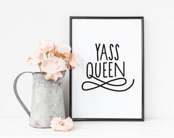 Women Quotes, Yass Queen, Feminism, Broad City, Girl Power, Resist, The Future is Female, Illana and Abbi Art, Best Friend Gift, Feminist