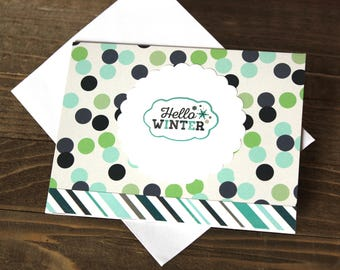 Handmade Note Card, Hello Winter, Blue White Green, Dots and Stripes, Just Because, Unique, One of a Kind, Blank Inside, Free US Shipping