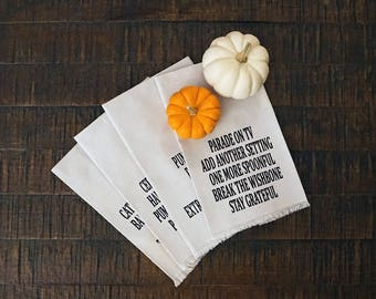 Thanksgiving Napkins, Funny Thanksgiving Table Decor, Thanksgiving Dinner Napkins, Dropcloth Napkins, Thanksgiving Hostess Gift Idea