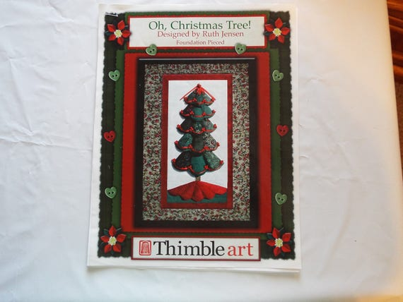 Thimble Art Oh Christmas Tree Foundation Pieced Quilt Pattern From