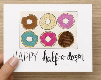 Anniversary Card, 6 Months anniversary, 6 year anniversary, funny anniversary card, Happy Half a Dozen, donuts card, card for him