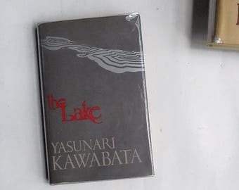 The Lake by Yasunari Kawabata (1974, Kodansha International) 1st Edition Hardcover with Dust Jacket ~ Rare