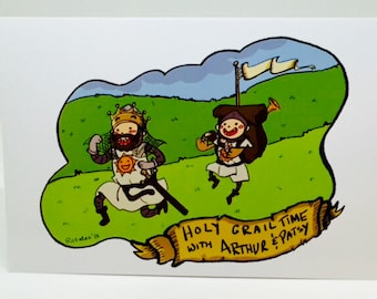 "Holy Grail Time with Arthur & Patsy! (4""x6"") Print"