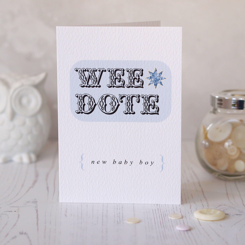Wee dote new baby card baby boy irish slang northern ireland zoom kristyandbryce Gallery