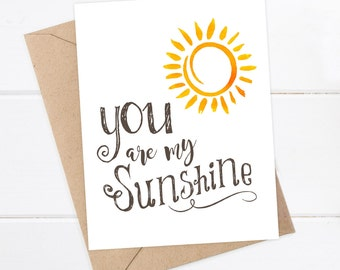 Boyfriend Card - Girlfriend Card - I like you Card - I love you Card - Snarky Quirky Greeting Card - You are my sunshine