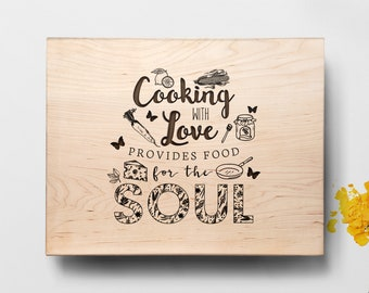 Personalized Cutting Board - Engraved Cutting Board, Custom Cutting Board, Cooking With Love Provides Food for the Soul, Housewarming Gift