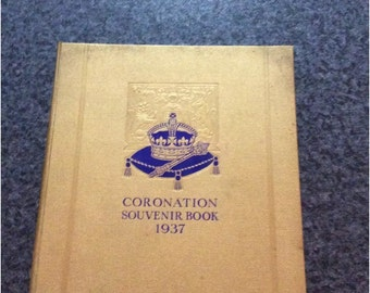 Vintage George VI British Coronation Souvenir Book 1937 by Gordon Beckles