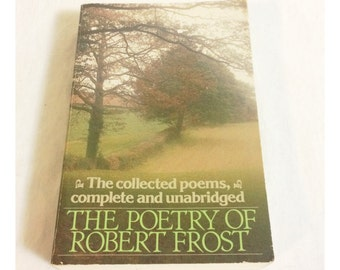 The Poetry of Robert Frost 1979 Paperback Book; Complete and Unabridged