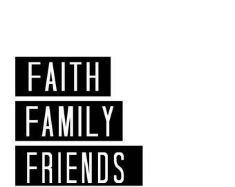 Faith Family  Friends IOWA Football ,calligraphic art,printable wisdom, football quote, Iowa Fan,faith family, football friend print, quote