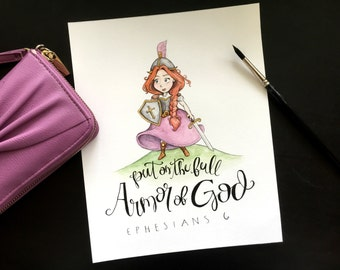 8x10 Armor of God - Ephesians 6 - Warrior Princess - Watercolor Print- Scripture Quote