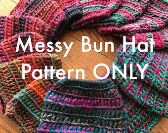Messy Bun Hat Crochet Pattern // Messy Bun Hat // Ponytail Hat // Pattern ONLY